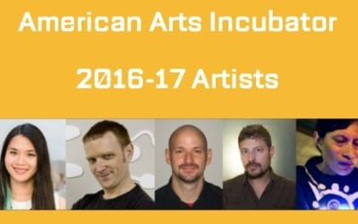 Artists Selected for 2016-17 American Arts Incubator