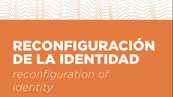 Reconfiguration of Identity